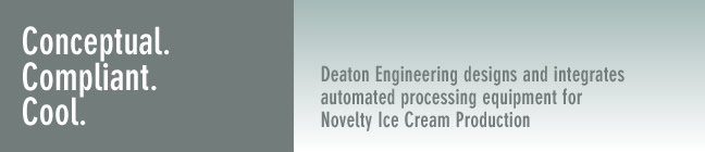 Deaton Engineering designs and integrates automated processing equipment for Novelty Ice Cream Production